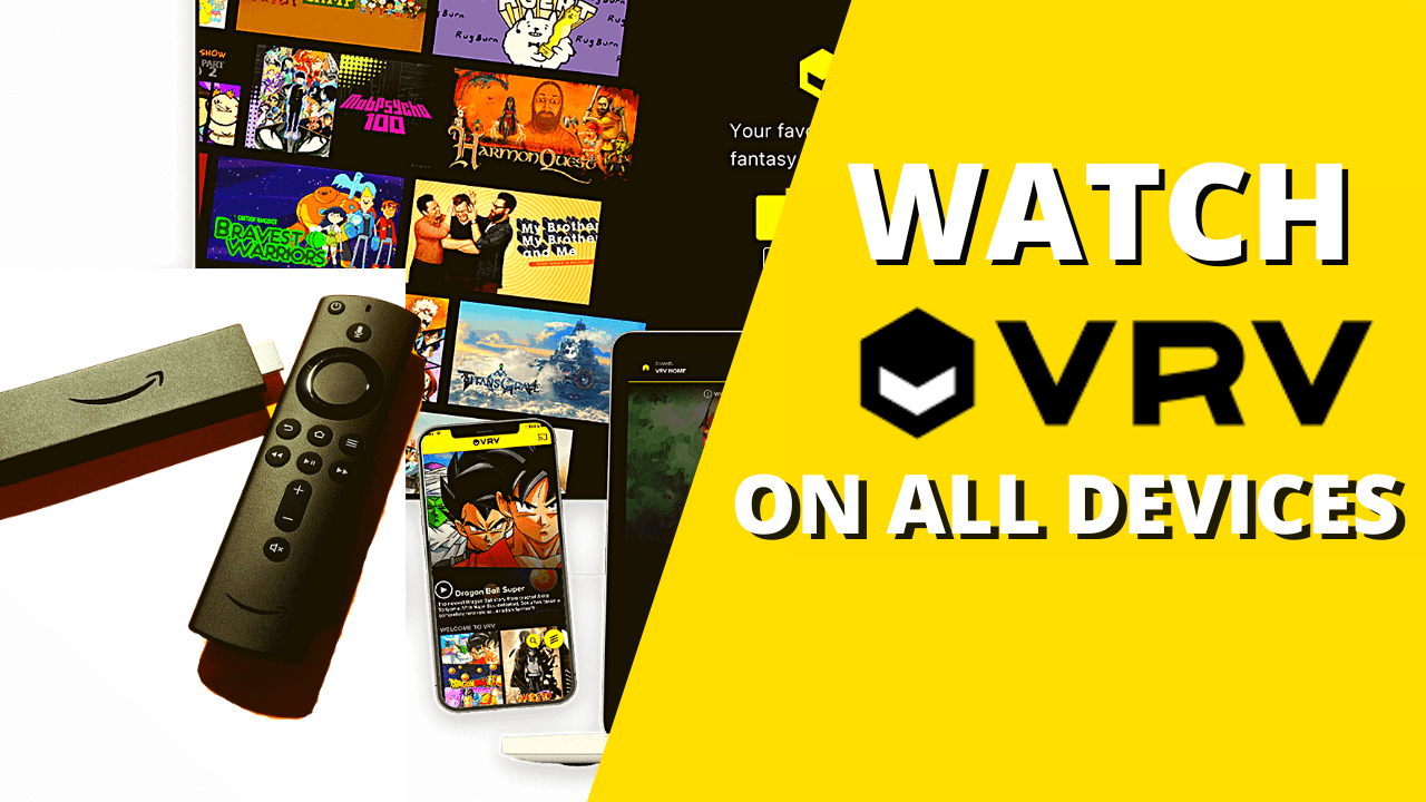 Watch VRV Website On All Devices