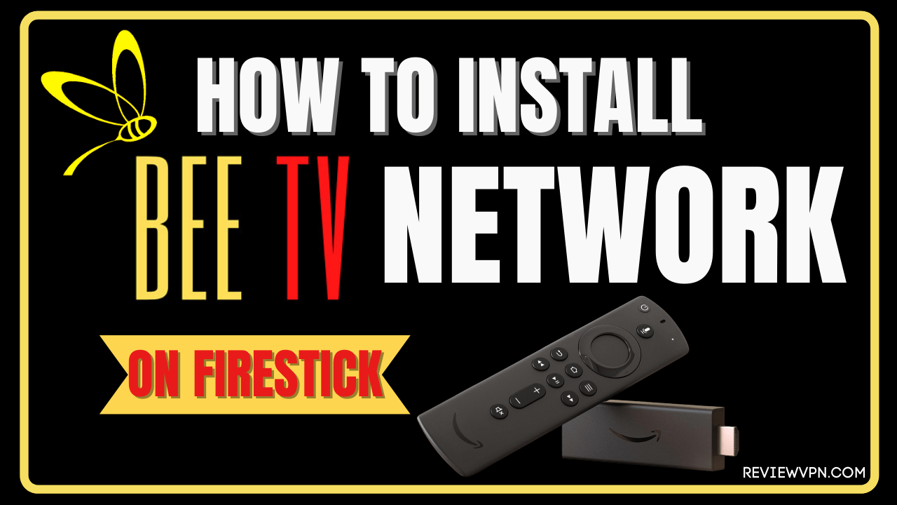 How to Install BEE TV Network App on Firestick