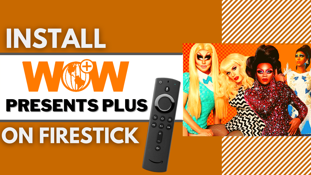 How To Install WOW Presents Plus On Firestick