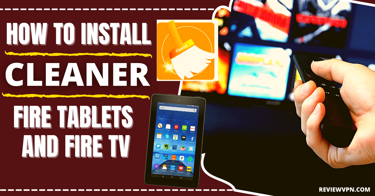 How to Install the Cleaner For Fire Tablets and Fire TV (Cleanza)