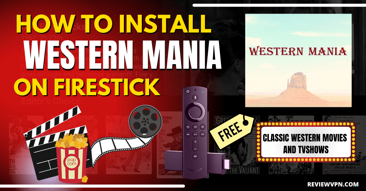 How to Install Western Mania on Firestick