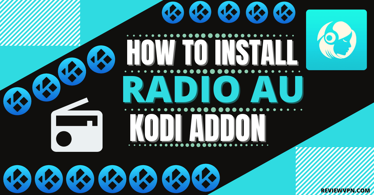 How To Install Radio Au Kodi Addon