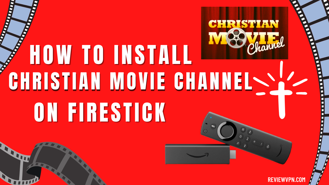 How to Install Christian Movie Channel on Firestick
