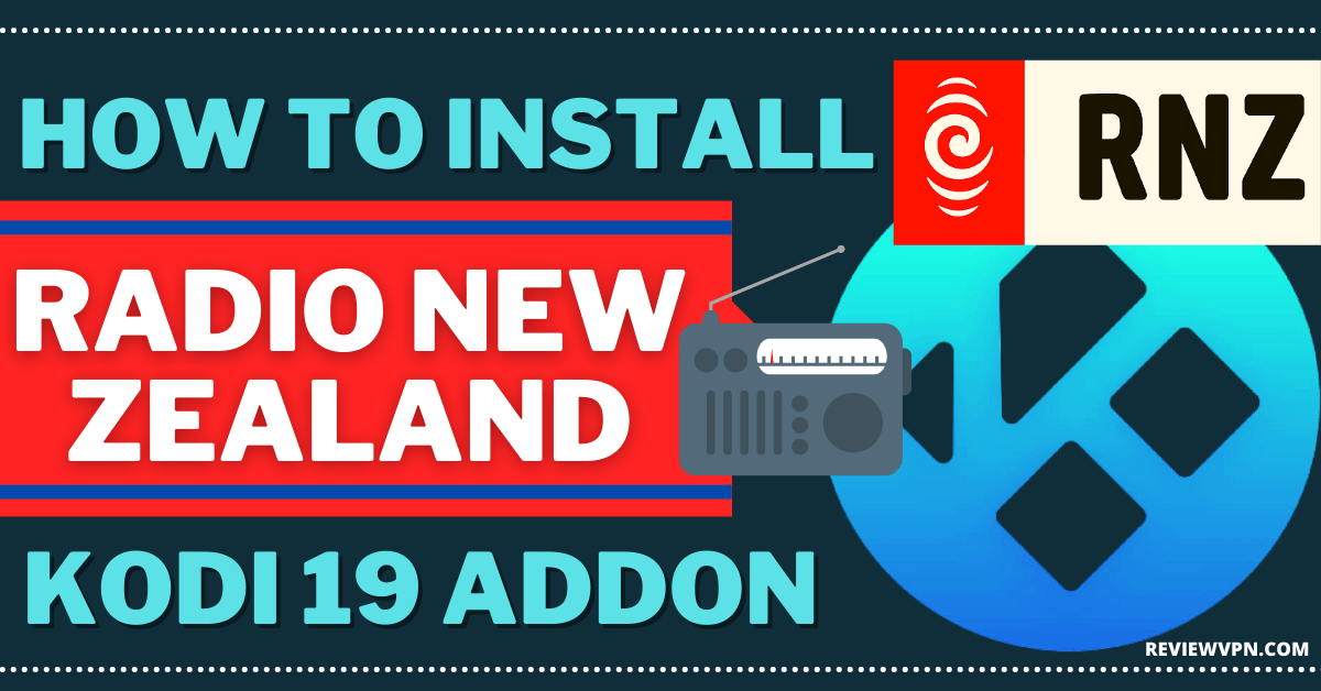 How To Install Radio New Zealand Kodi Addon