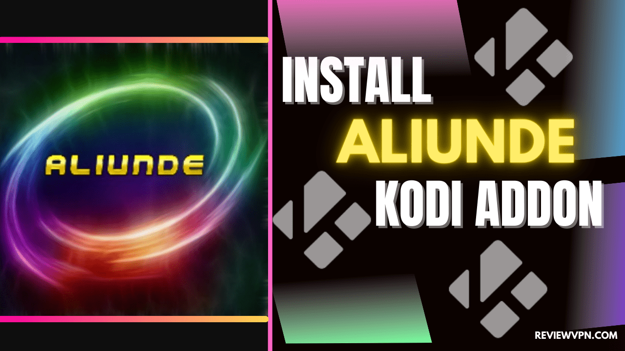 How to Install Aliunde Kodi Addon