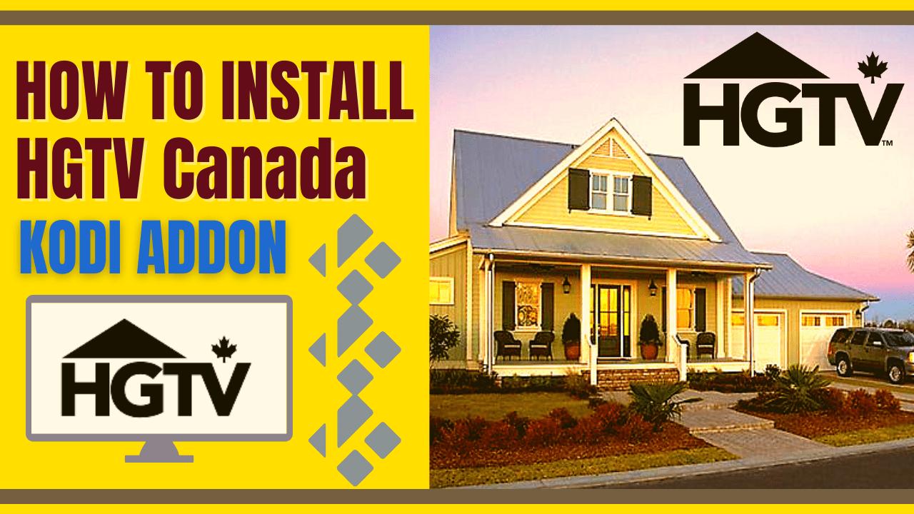 How to Install HGTV Canada Kodi Addon