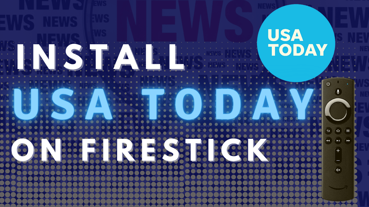 How To Install USA Today App on Firestick