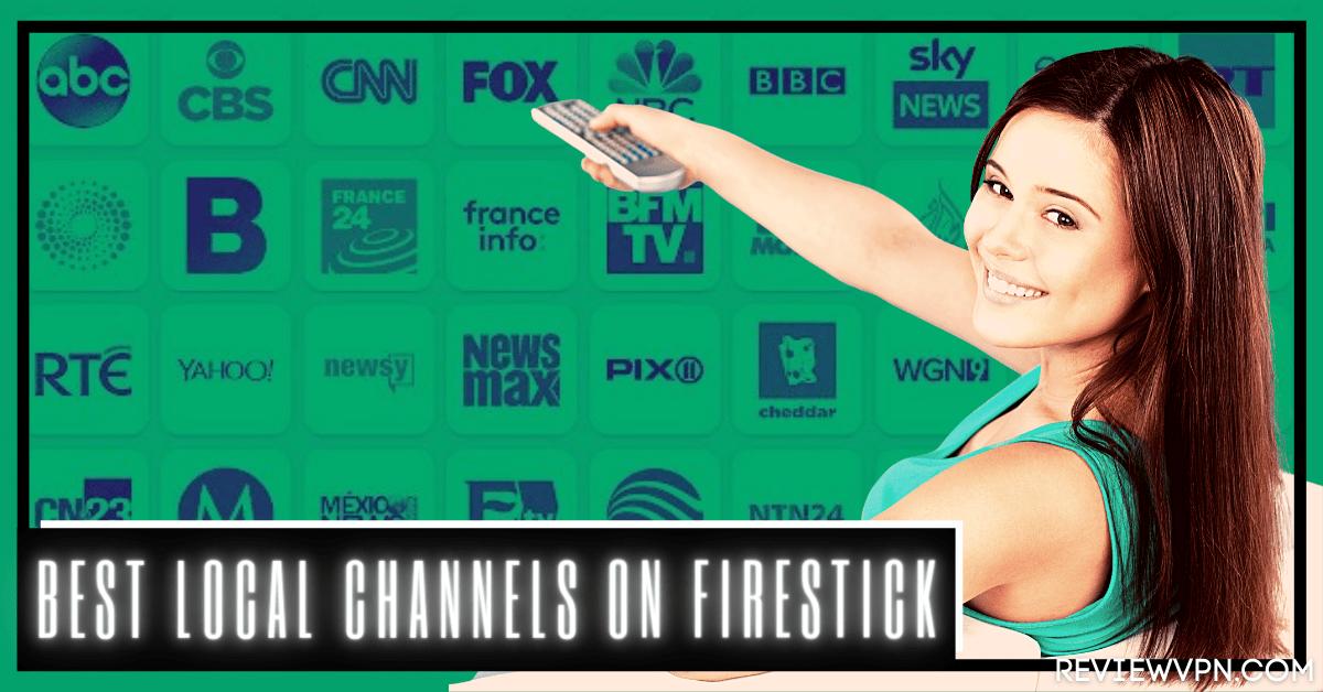Best Local Channels on Firestick