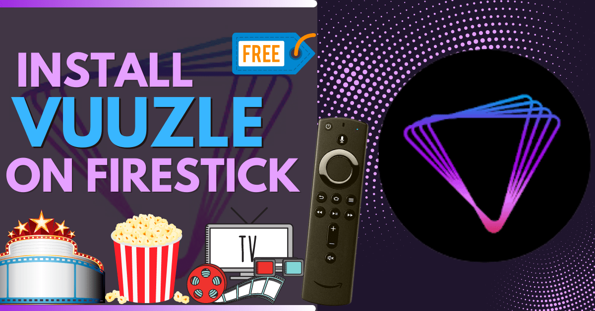 How to Install Vuuzle App on Firestick and Android