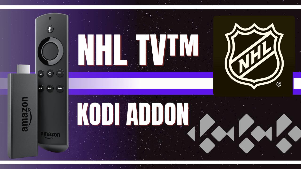 How to Install NHL TV™ Kodi Addon