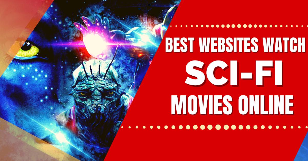 Best Websites to Watch Sci-Fi Movies Online
