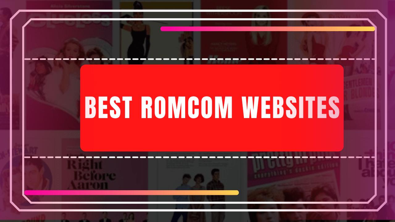 Best RomCom Websites