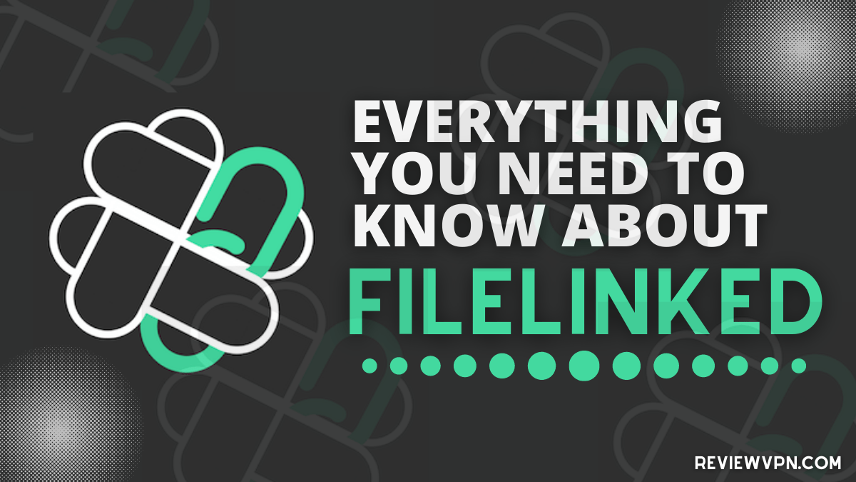 Everything You Need To Know About FileLinked