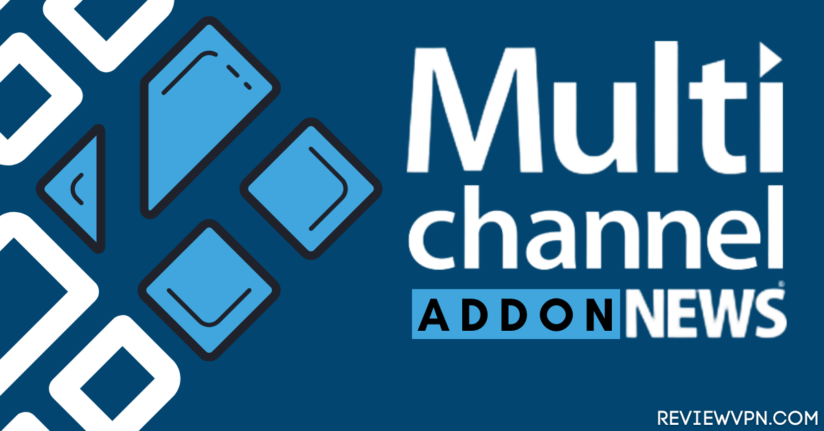 How to Install MultiChannel News Kodi Addon
