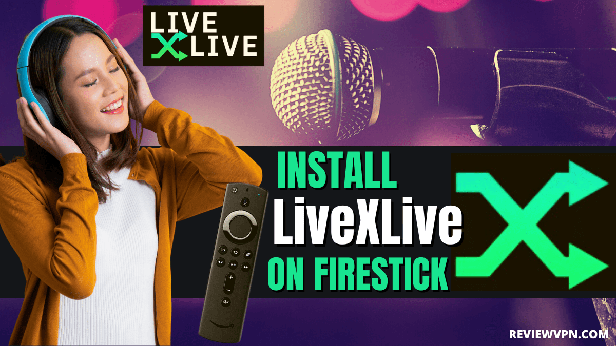 How to Install LiveXLive App on Firestick