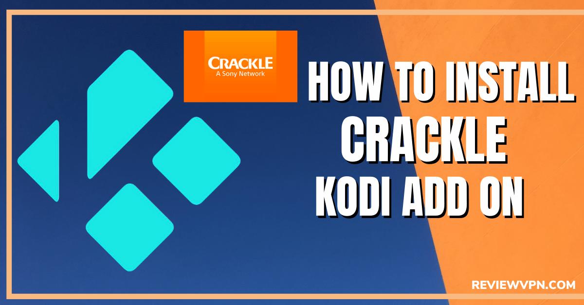 How to Install Crackle Kodi Addon