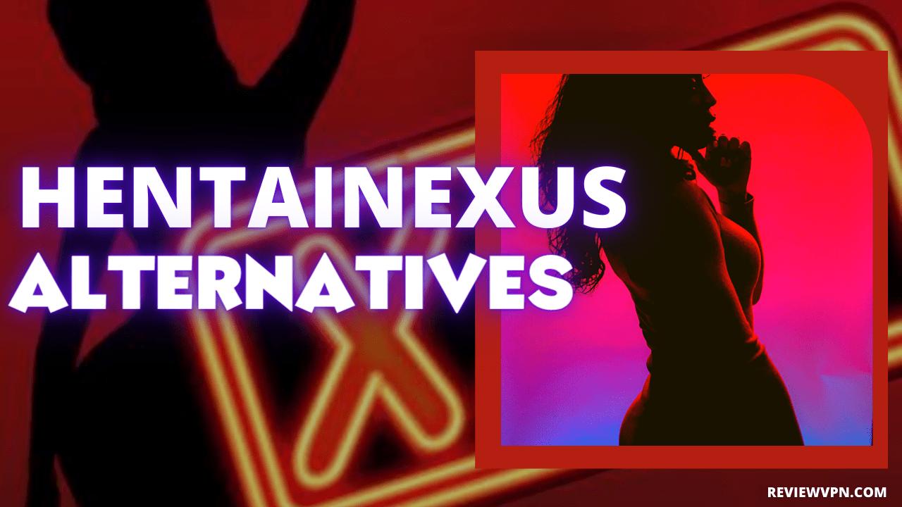 Hentainexus Alternatives