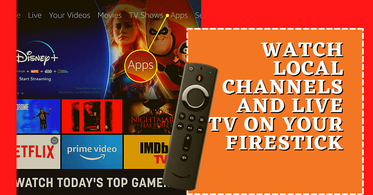 How to Watch Local Channels and Live TV on Your Firestick