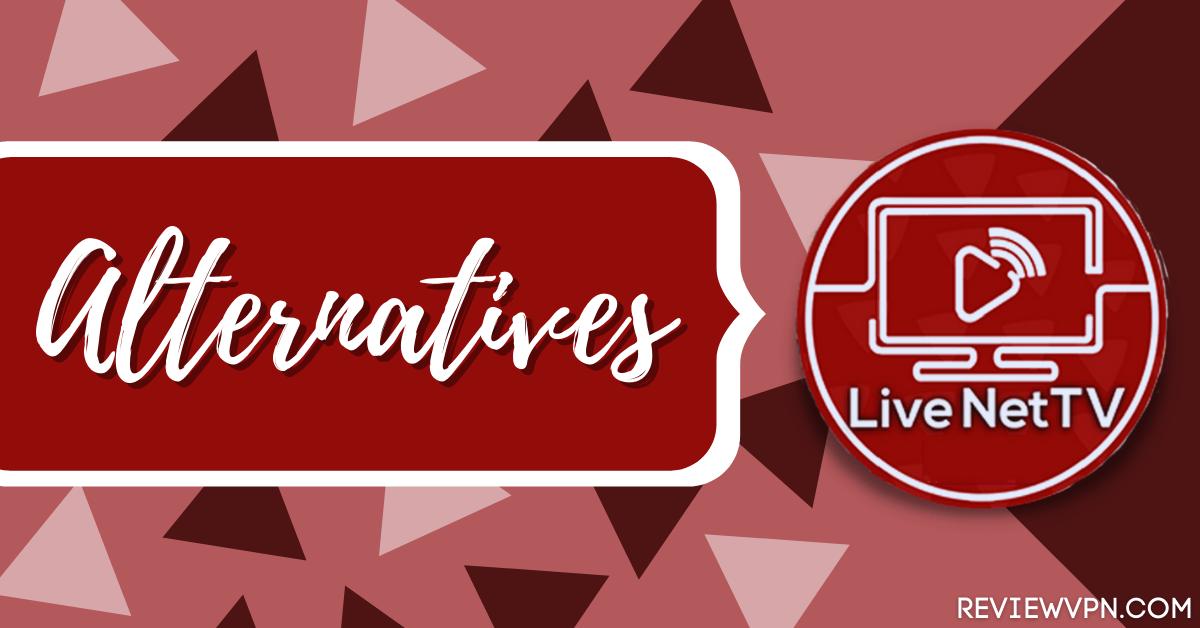 Live NetTV Alternatives: One-Click Live Streaming App