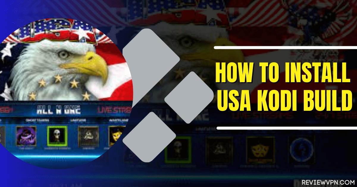 How to Install USA Kodi Build