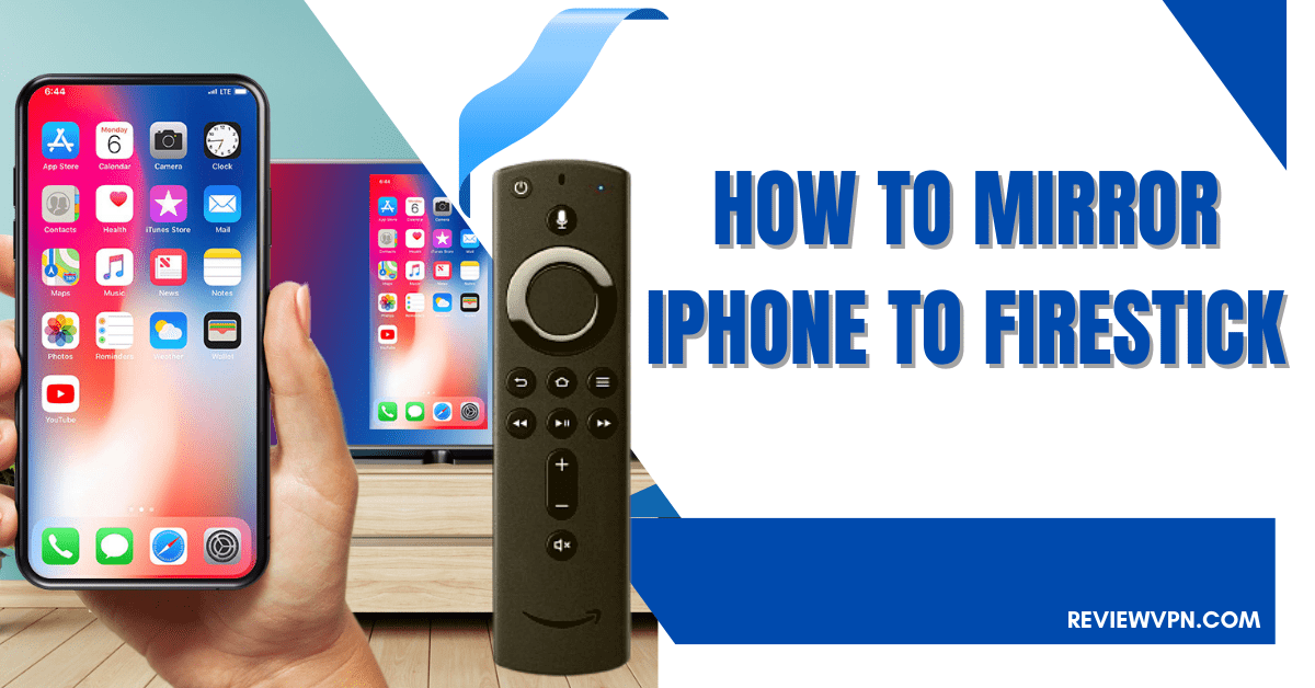 How To Mirror iPhone to Firestick