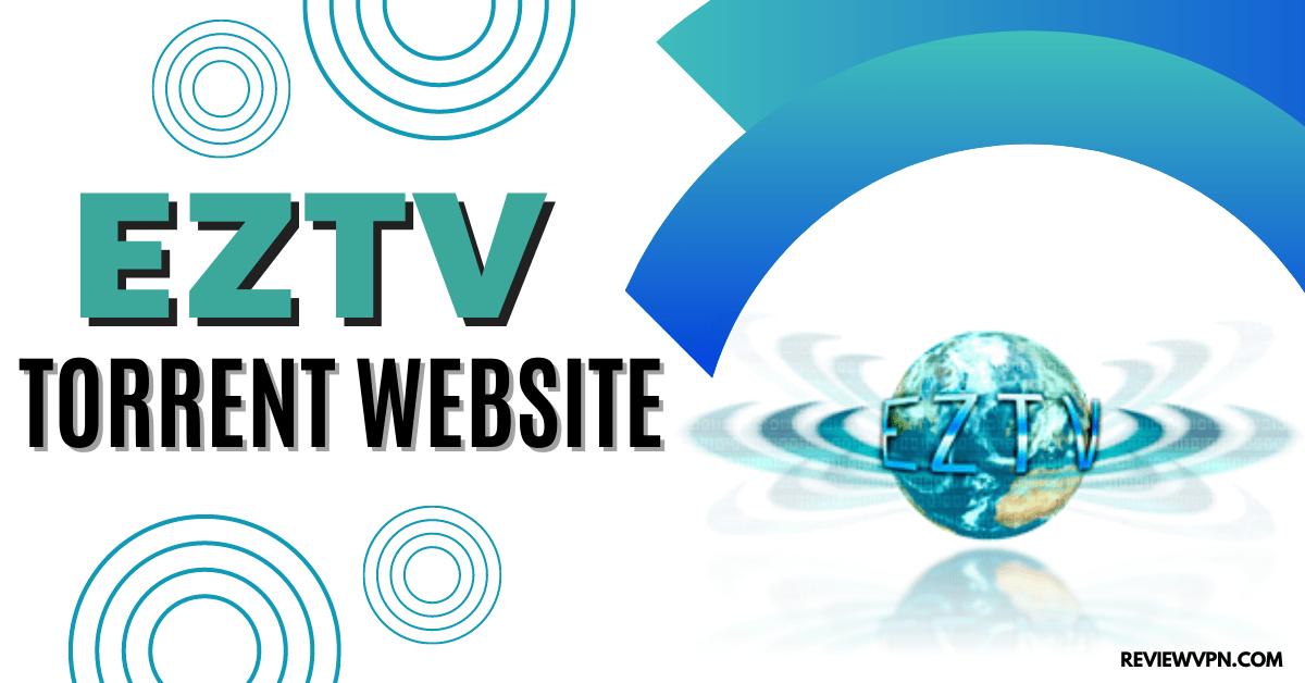 EZTV Torrent Website