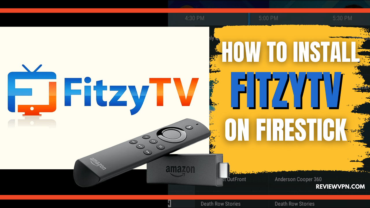 How to Install FitzyTV on Firestick