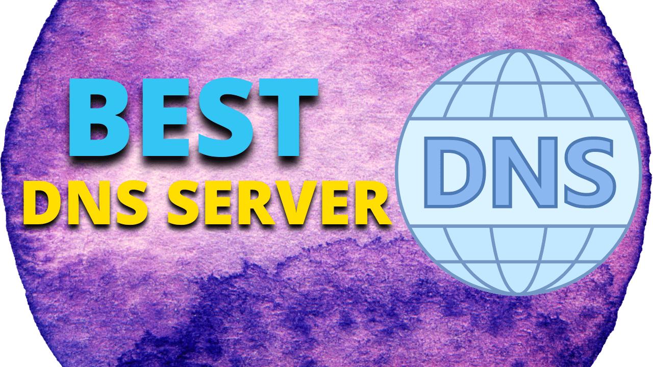 Best DNS Server