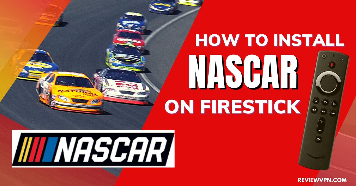 How to Watch NASCAR on Firestick