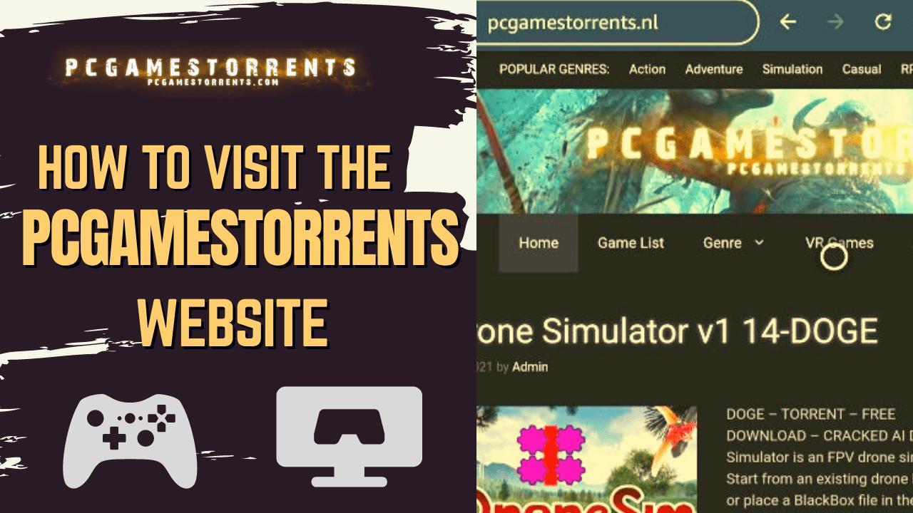 How to Visit the pcgamestorrents Website