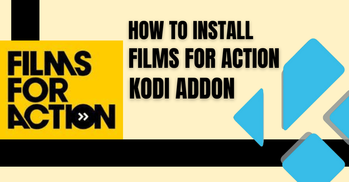 How to Install Films For Action Kodi Addon