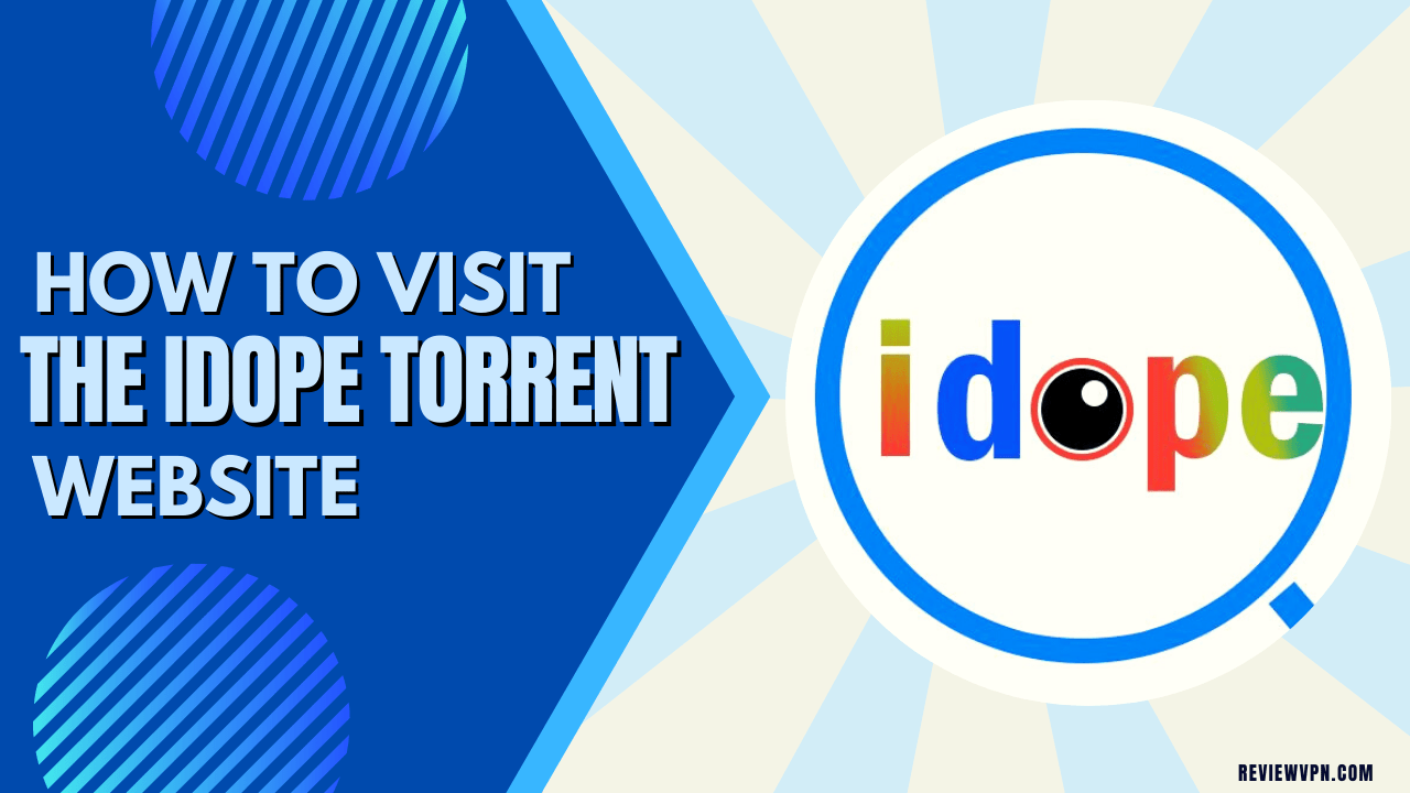 How to Visit the idope Torrent Website