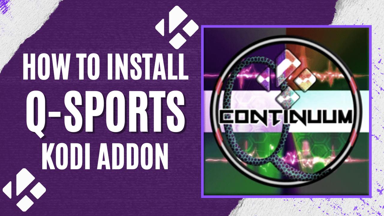 How to Install Q-Sports Kodi Addon